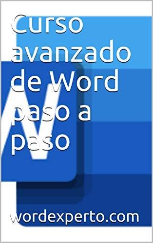 Curso avanzado de Word paso a paso