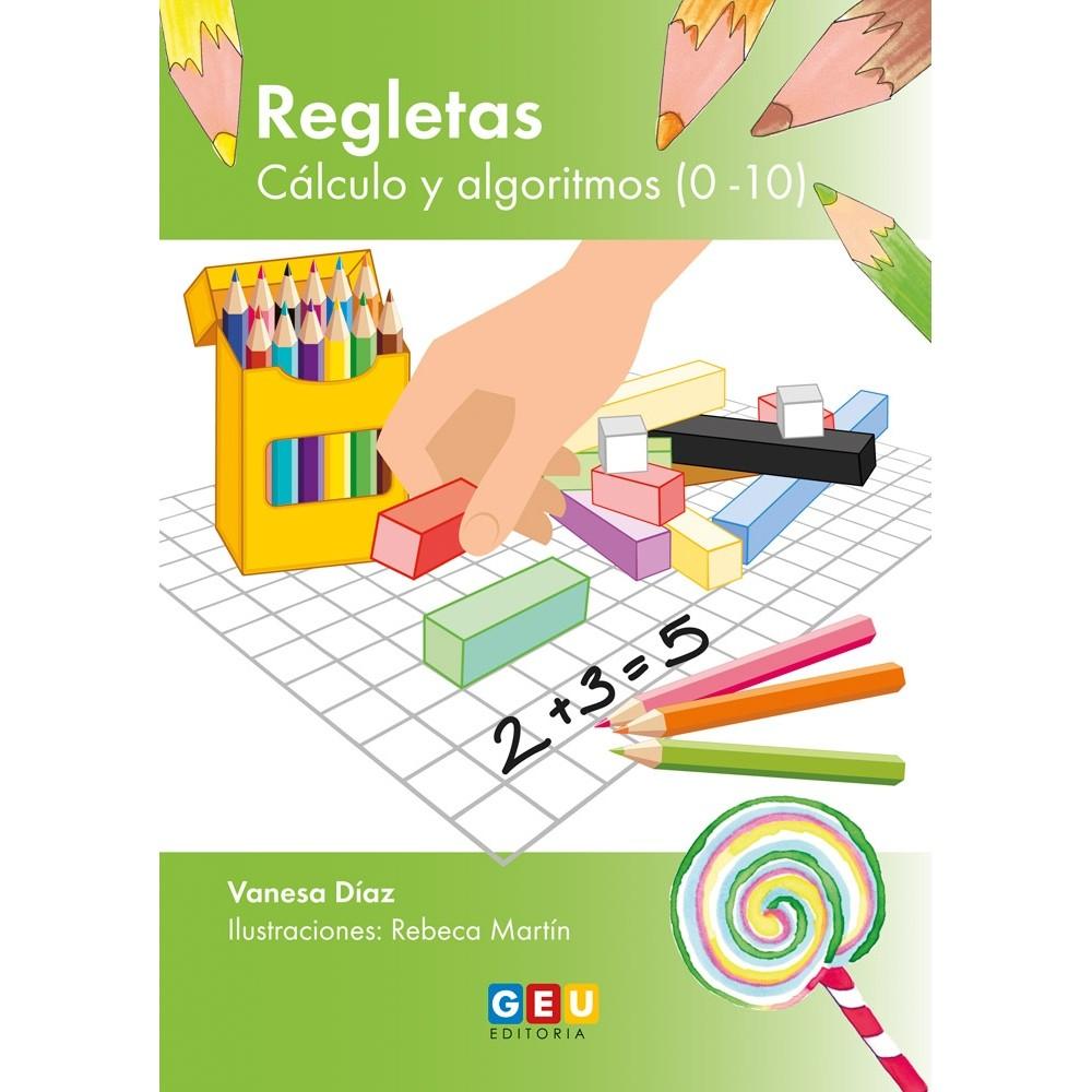 REGLETAS 2. CÁLCULO Y ALGORITMOS (0-10)