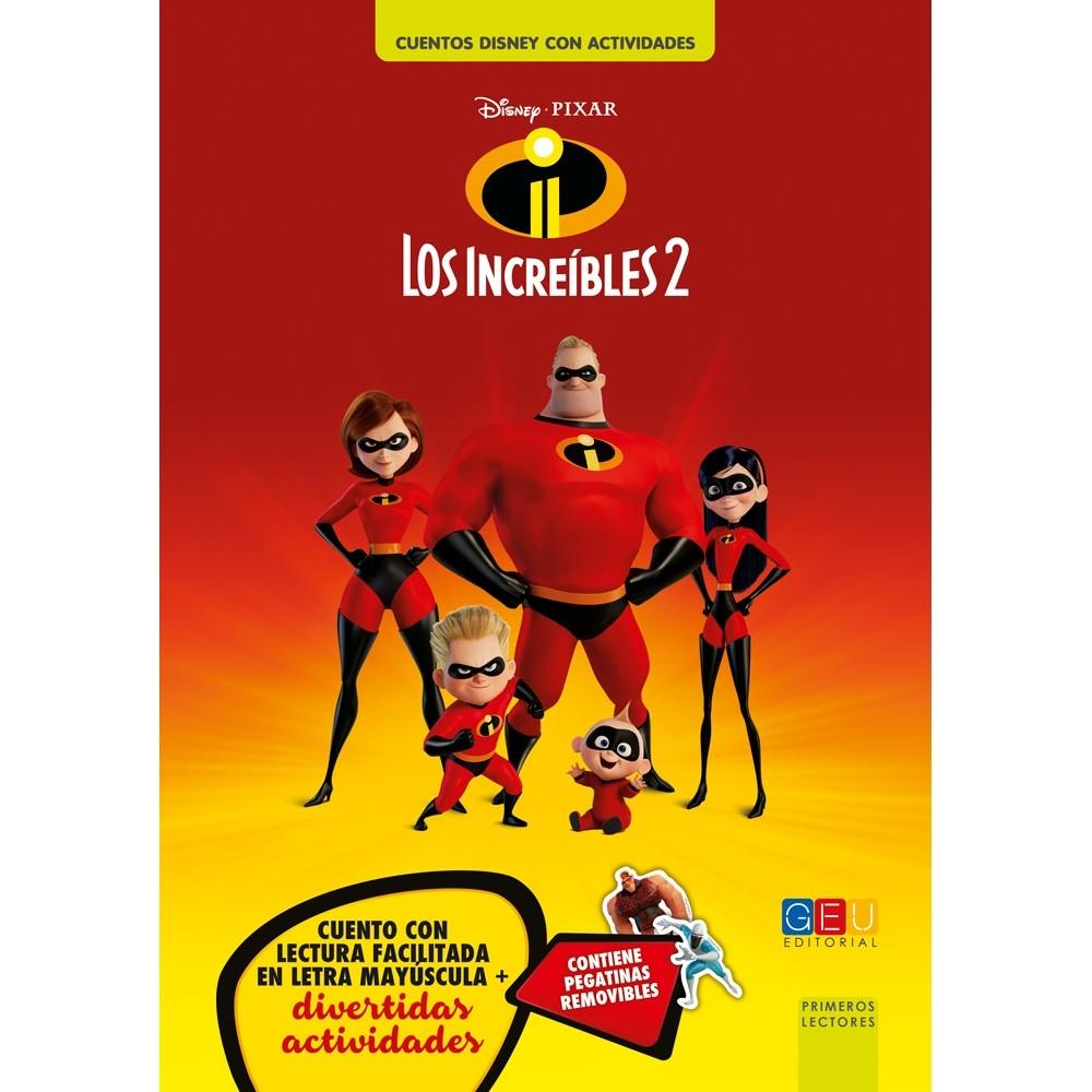 LOS INCREÍBLES 2. CUENTOS DISNEY CON ACTIVIDADES