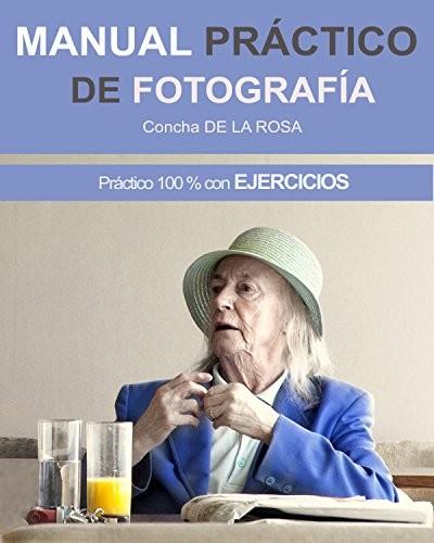 Manual práctico de Fotografía
