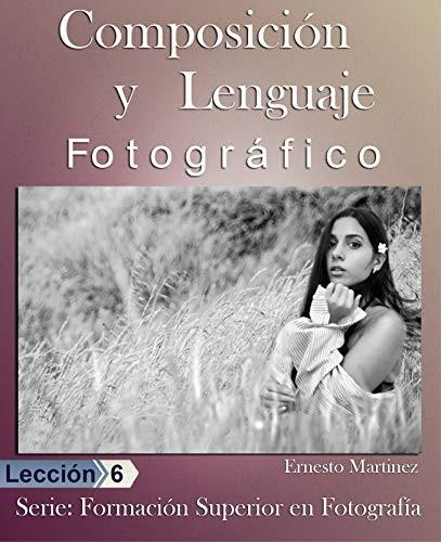 Composición y lenguaje Fotográfico
