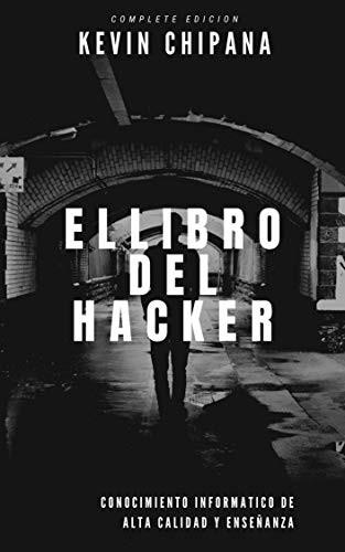 El Libro del Hacker (Spanish Edicion)