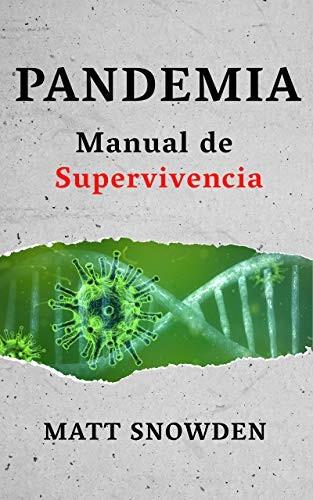 Pandemia: Manual de supervivencia