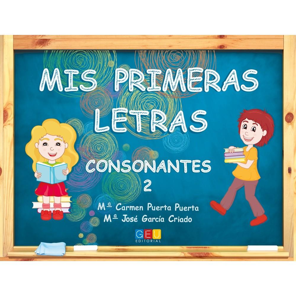 ★ MIS PRIMERAS LETRAS: CONSONANTES 2