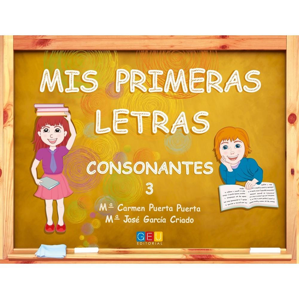 ★ MIS PRIMERAS LETRAS: CONSONANTES 3