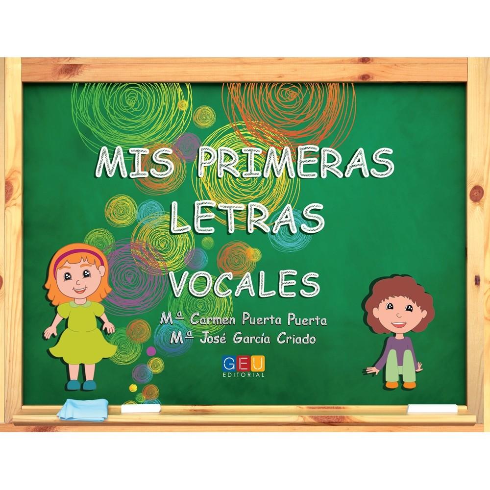 ★ MIS PRIMERAS LETRAS: VOCALES