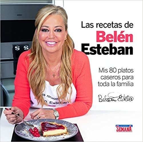 ★ Las recetas de Belén Esteban