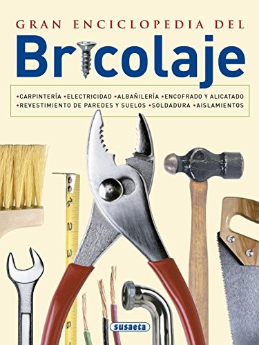 ★ Gran Enciclopedia Del Bricolaje