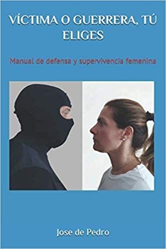 ★ VÍCTIMA O GUERRERA, TÚ ELIGES