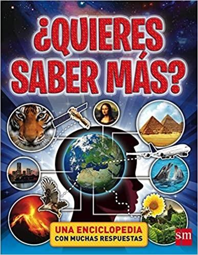 ★ ¿Quieres Saber Más? Una Enciclopedia Con Muchas Respuestas