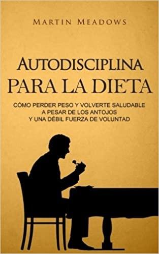 Autodisciplina para la dieta