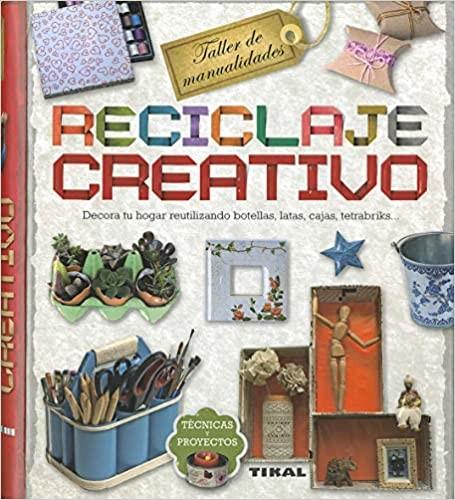 ★ Reciclaje Creativo (Taller de manualidades)