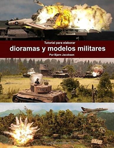 Tutorial para elaborar dioramas y modelos militares